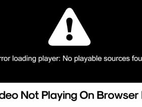 How-to-Fix-Error-Loading-Player-No-Playable-Sources-Found
